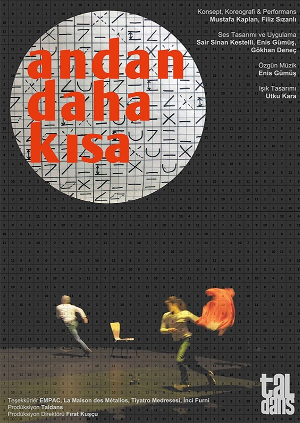 ANDAN DAHA KISA (LESS THAN NO TİME) / TALDANS